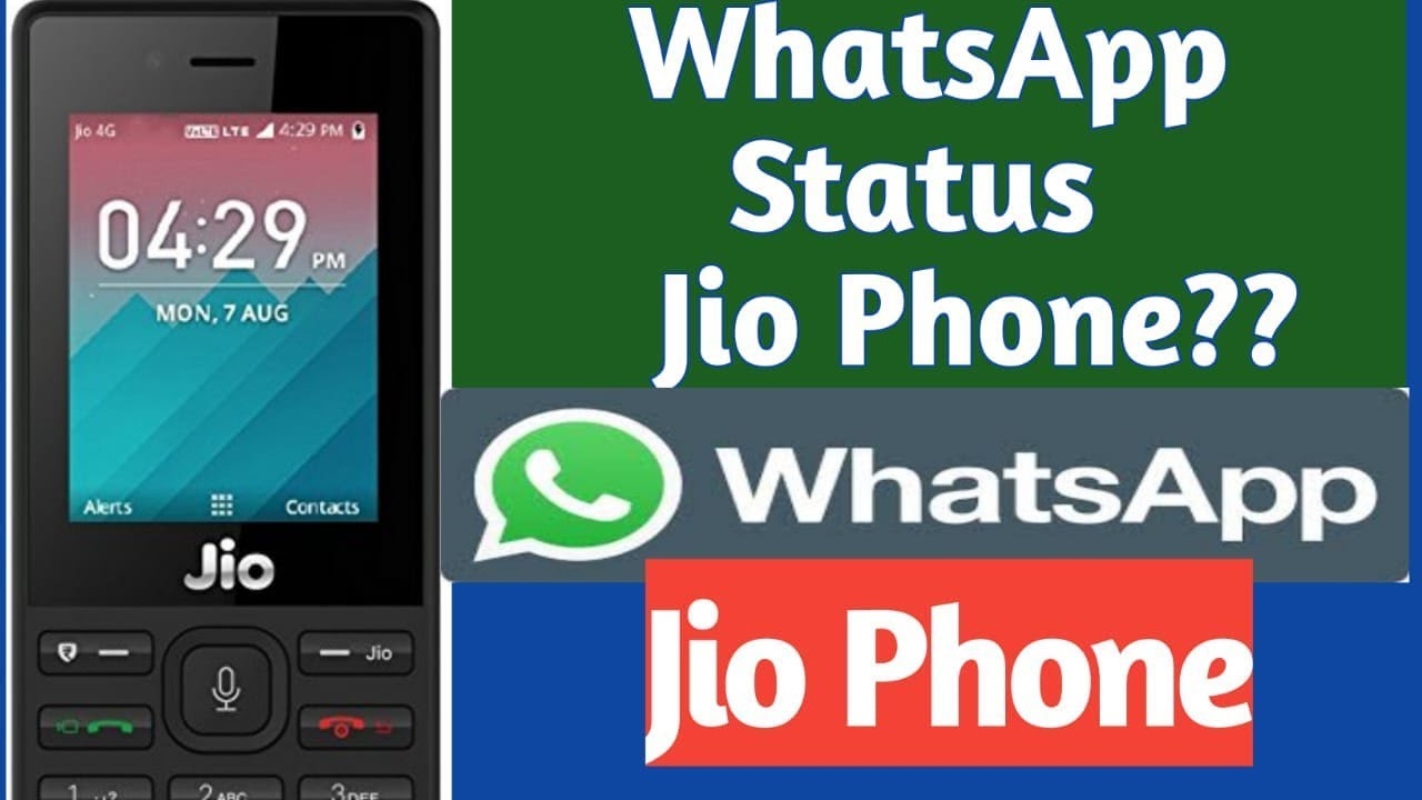 Jio phone whatsapp release date and time