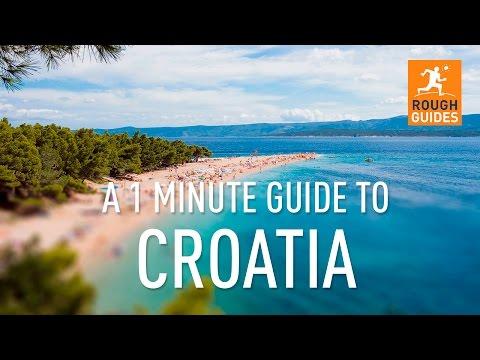 A 1 minute guide to Croatia