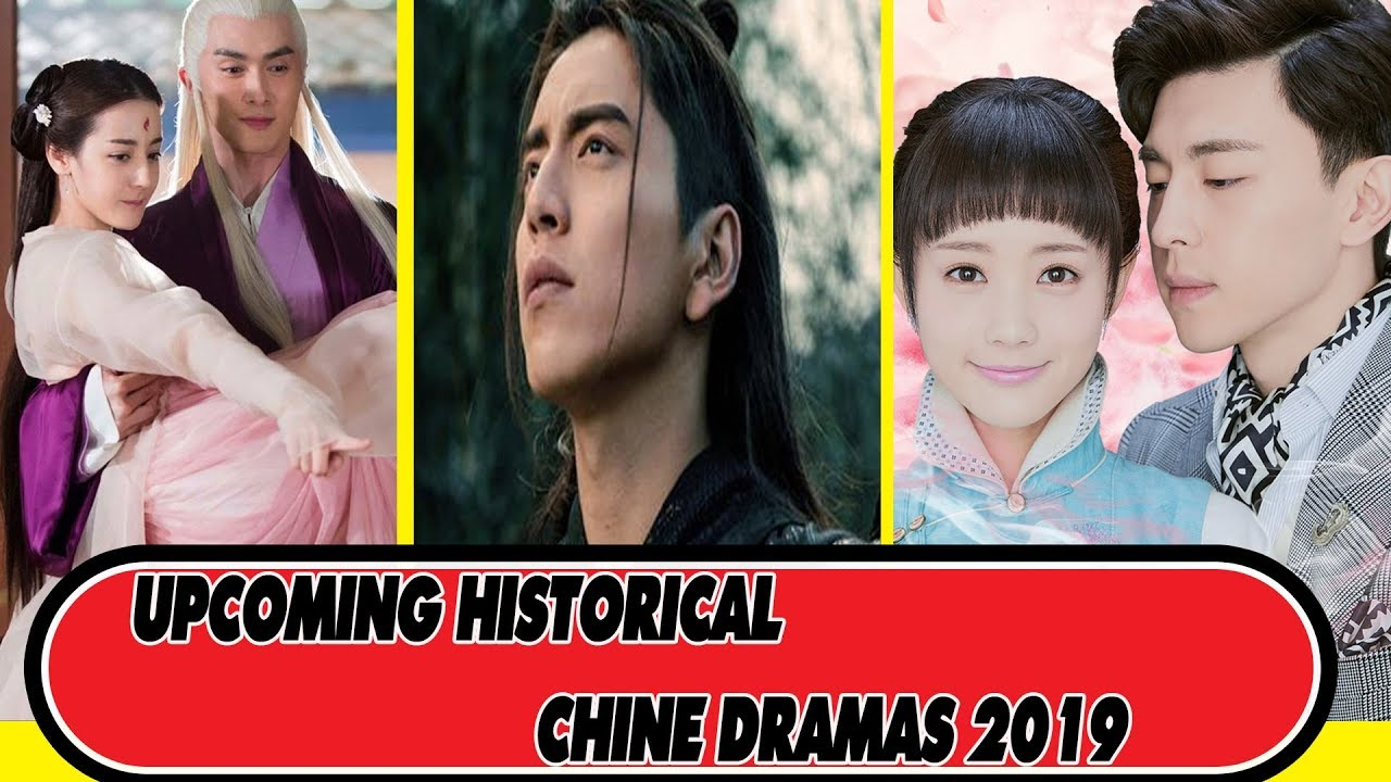 MY 12 UPCOMING HISTORICAL CHINESE DRAMAS IN 2019