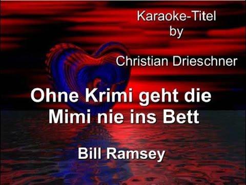 Ohne Krimi geht die Mimi nie ins Bett - Bill Ramsey - Karaoke