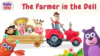 Farmer in The Dell | kids videos for kids | Nursery Rhymes | Polly Olly