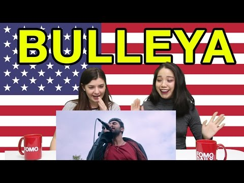 "Americans React To ""Bulleya"" from Ae Dil Hai Mushkil"