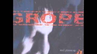 Grope - Army of Me