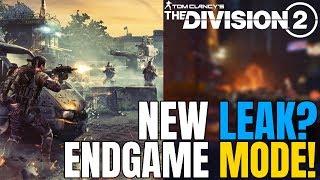 The Division 2: NEW ENDGAME MODE ACCIDENTALLY LEAKED? Ubisoft Removes!