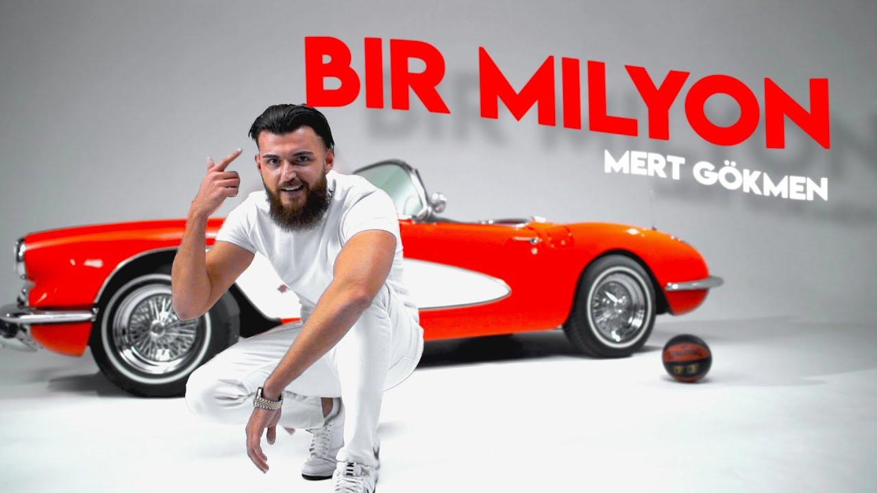 Mert Gökmen - Bir Milyon   Official Video