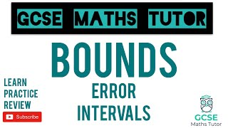 Bounds - Error Intervals (Higher & Foundation) | GCSE Maths Tutor
