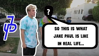 What jake paul is like in real life *outside of the vlogs*