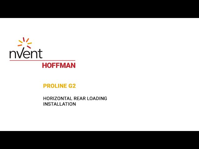ProLine G2 Installation Video – Horizontal Rear Loading | nVent HOFFMAN