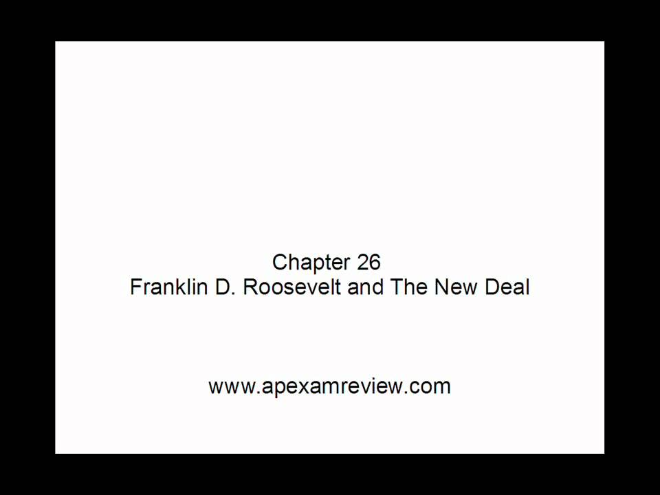 APUSH: Chapter 26: Franklin D  Roosevelt and the New Deal Pt 1/1
