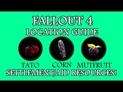 Fallout 4 : Location Guide - Settlement/Aid Resources! ( Tato , Corn & Mutfruit )