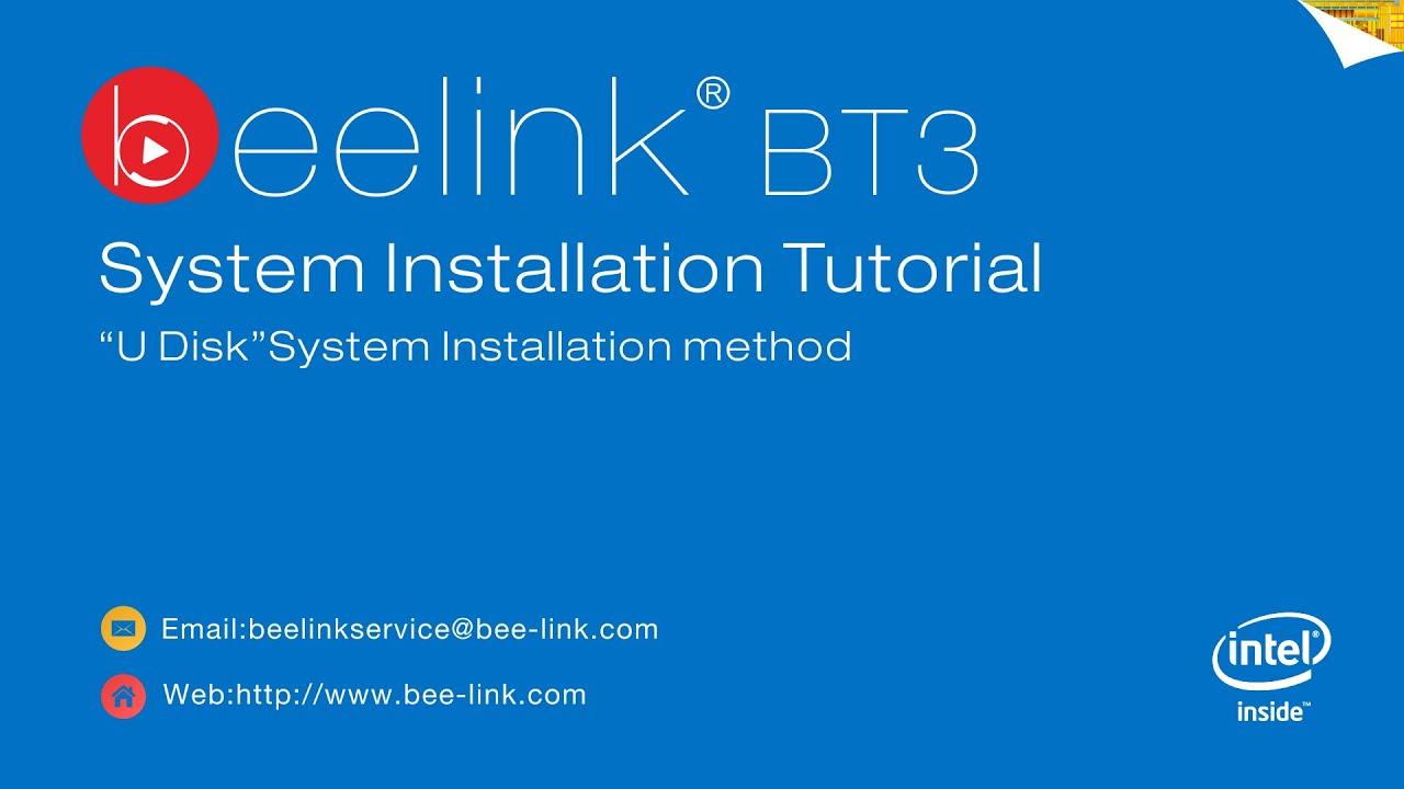 Beelink BT3 System Installation Tutorial ----OS 64bit/32bit