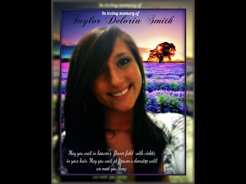 In Loving Memory Of Taylor Deloria Smith