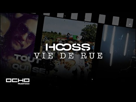 Youtube: Hooss – Vie de rue (Clip officiel)