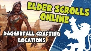 ESO - Daggerfall Covenant Crafting Locations