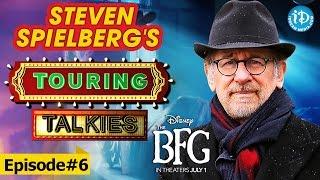 Touring Talkies    Steven Spielberg's Disney's The BFG Movie Special Video    Episode - 06   #thebfg