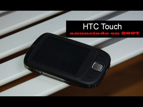 HTC Touch, anunciado en 2007 | Historia Telefonía Móvil
