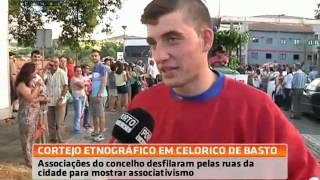 Milhares de pessoas viram o cortejo Etnográfico de Celorico de Basto