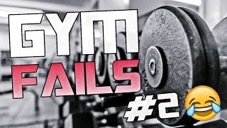 GYM FAILS #2