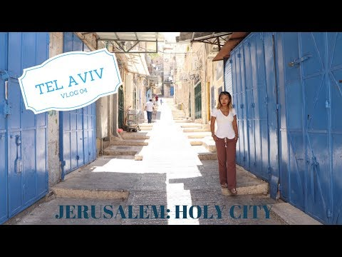 Tel Aviv Vlog 4: Jerusalem the old city!