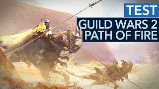 Guild Wars 2: Path of Fire - Test/Review: Zurück zu den Wurzeln (Gameplay)