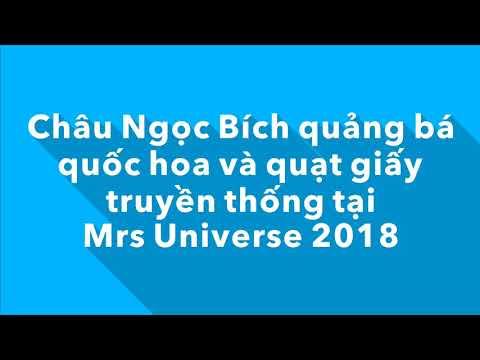 Hoa hậu Châu Ngọc Bích ghi điểm khi tặng quạt giấy in hình quốc hoa Việt Nam tại 'Mrs Universe 2018'