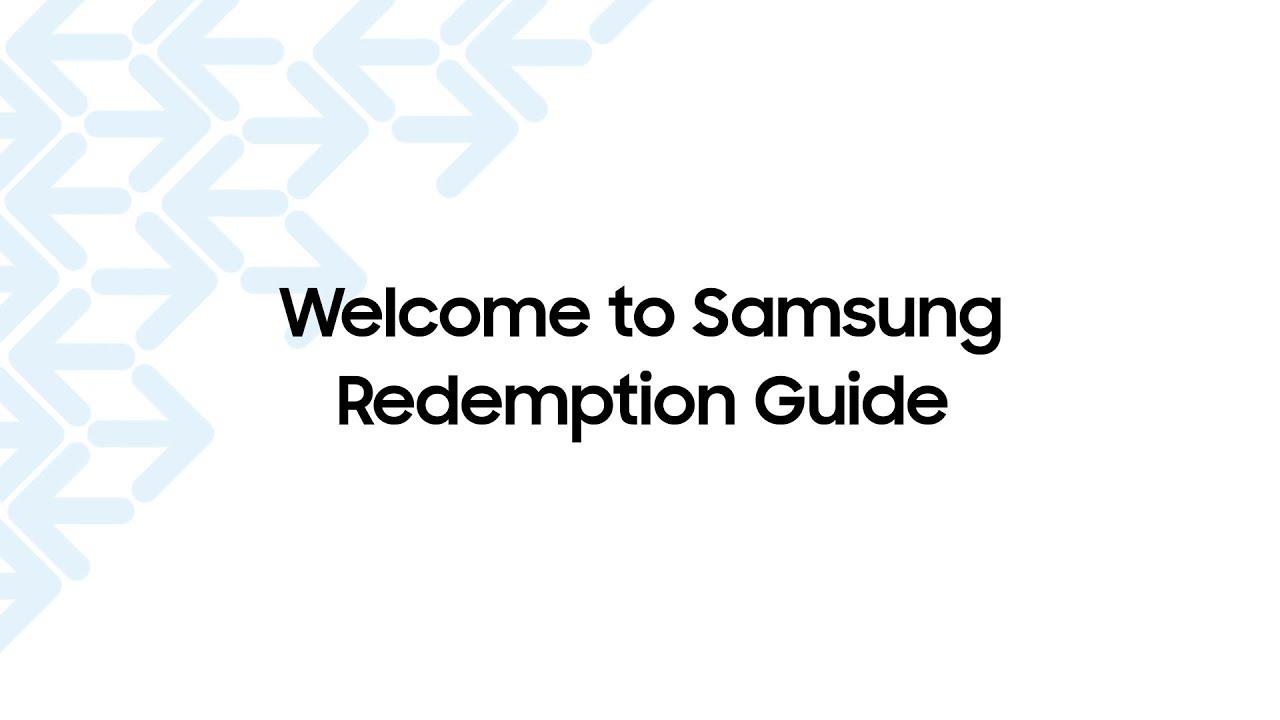 Samsung Redemption Step Video