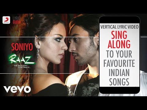 Soniyo - RAAZ - THE MYSTERY CONTINUES Official Bollywood Lyrics Sonu Nigam Shreya Ghoshal