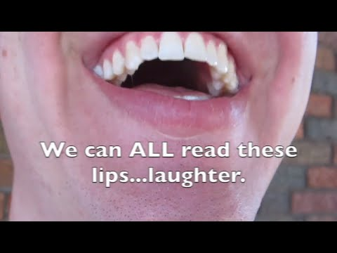 Lip Reading (Deaf People Can Read Lips, Right?)