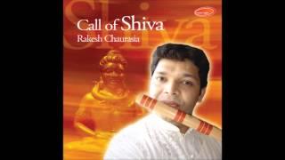 Gat - Matta Taal - Call Of Shiva (Rakesh Chaurasia)