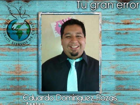 Tu peor error   P. Eduardo Dominguez Pozas