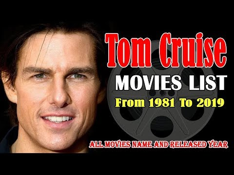 Tom Cruise Movies List 1981-2019 ( Global Celebrity ...