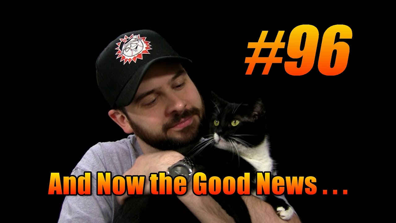 And Now the Good News 96 8 5 2014