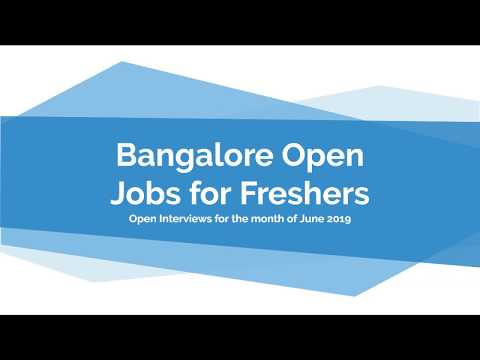 Bangalore Jobs Vacancy For Freshers In Bangalore June 2019