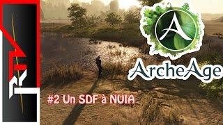 Archeage #2 - Un SDF à Nuia - Redif 13/09