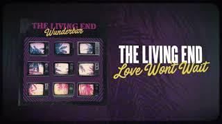 The Living End - 'Love Won't Wait' (Official Audio)