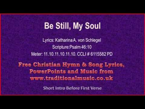 Be Still My Soul, the Lord is on thy side - Hymn Lyrics & Music