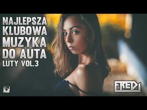 Lagu Video ✅🔥fredi - Najlepsza Klubowa Muzyka Do Auta🚗 Vol.3⚠ - Luty 2019✅🔥 Terbaru