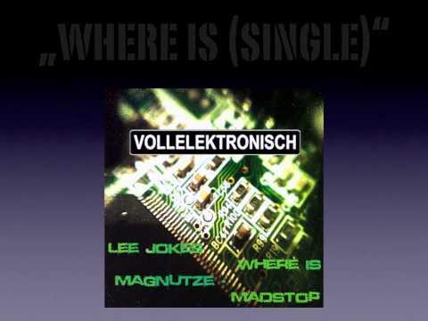 [VE013] Lee Jokes, Magnutze - Where is  (Single)