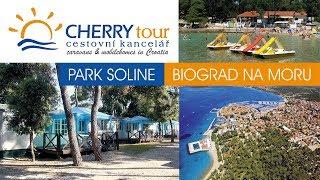 Camping Park Soline, Biograd na Moru - CK Cherry Tour