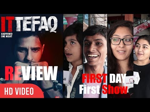 Ittefaq Movie Public Review   First Day First Show   Sidharth Malhotra, Sonakshi, Akshaye Khanna