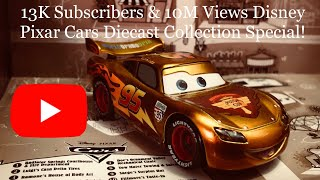 Piston Cup Productions' Disney Cars Diecast Collection! • 13K Subscribers & 10M Views Special!