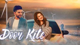 door-kite---guru-randhawa-neha-kakkar-new-2017-edm-beat-guru-ft-neha-kakkar-type-beat