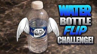 El Fuck Reto De La Botella (WATER BOTTLE FLIP CHALLENGE)