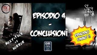 Meet&Talk #1 Horror - Conclusioni (Episodio 4 - Finale)