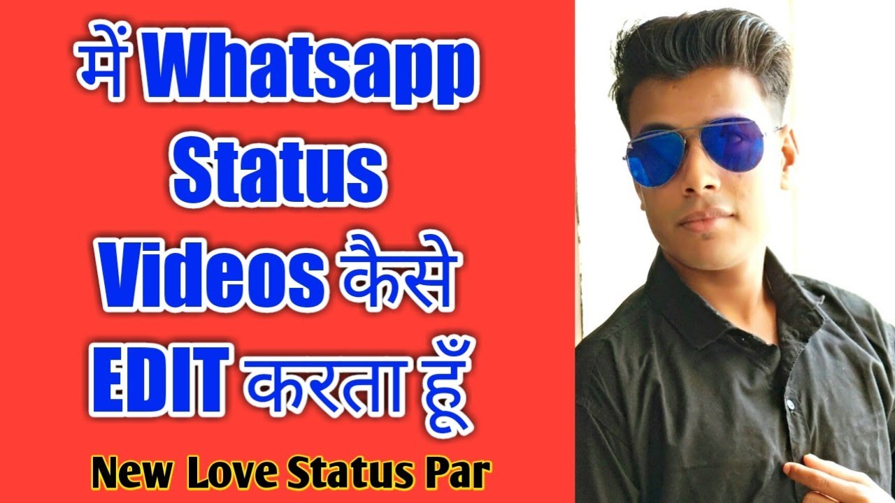 How To Make Whatsapp Status Lyrics Video |  How To Edit My Status Video For New Love Status Channel
