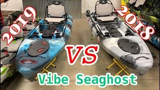 Comparing the 2018 and the 2019 Vibe Sea Ghost