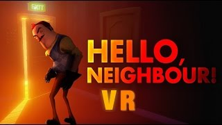 VR|Hello Neighbor Alpha 3 trailer