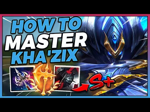 FULL TUTORIAL ON HOW TO GET AN S+ RATING WITH KHA'ZIX EVERY GAME - League of Legends