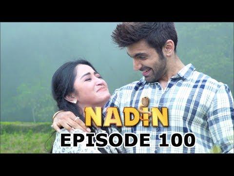 Nadin ANTV Episode 100 Part 1