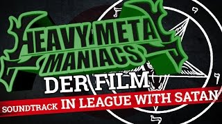 Heavy Metal Maniacs: Der Film OST - In League with Satan